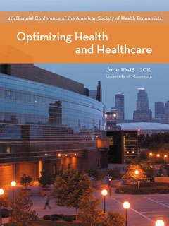 [ 4th Biennial Conference of the American Society of Health Economists: Optimizing Health and Healthcare ]